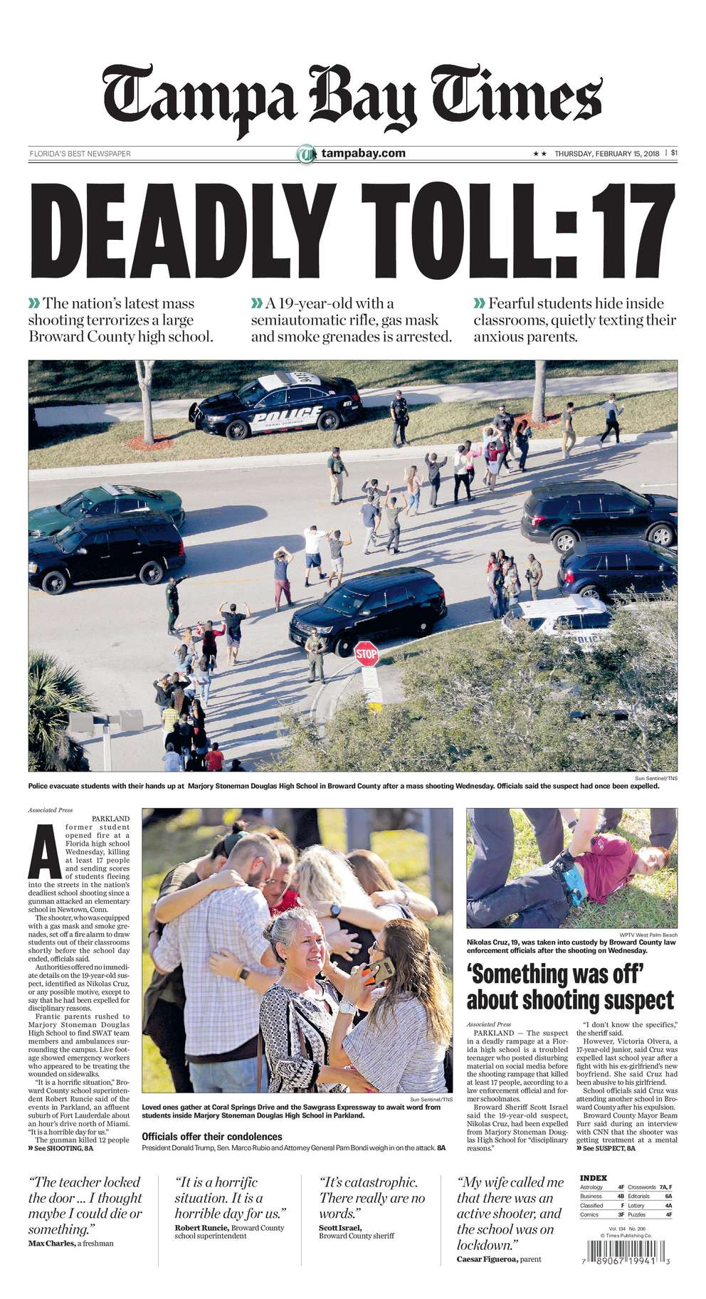 Feb. 14, 2018: 17 killed. An expelled student returned to Marjory Stoneman Douglas High School and killed 17 people at the school in Parkland, FL. He was captured and awaits trial.