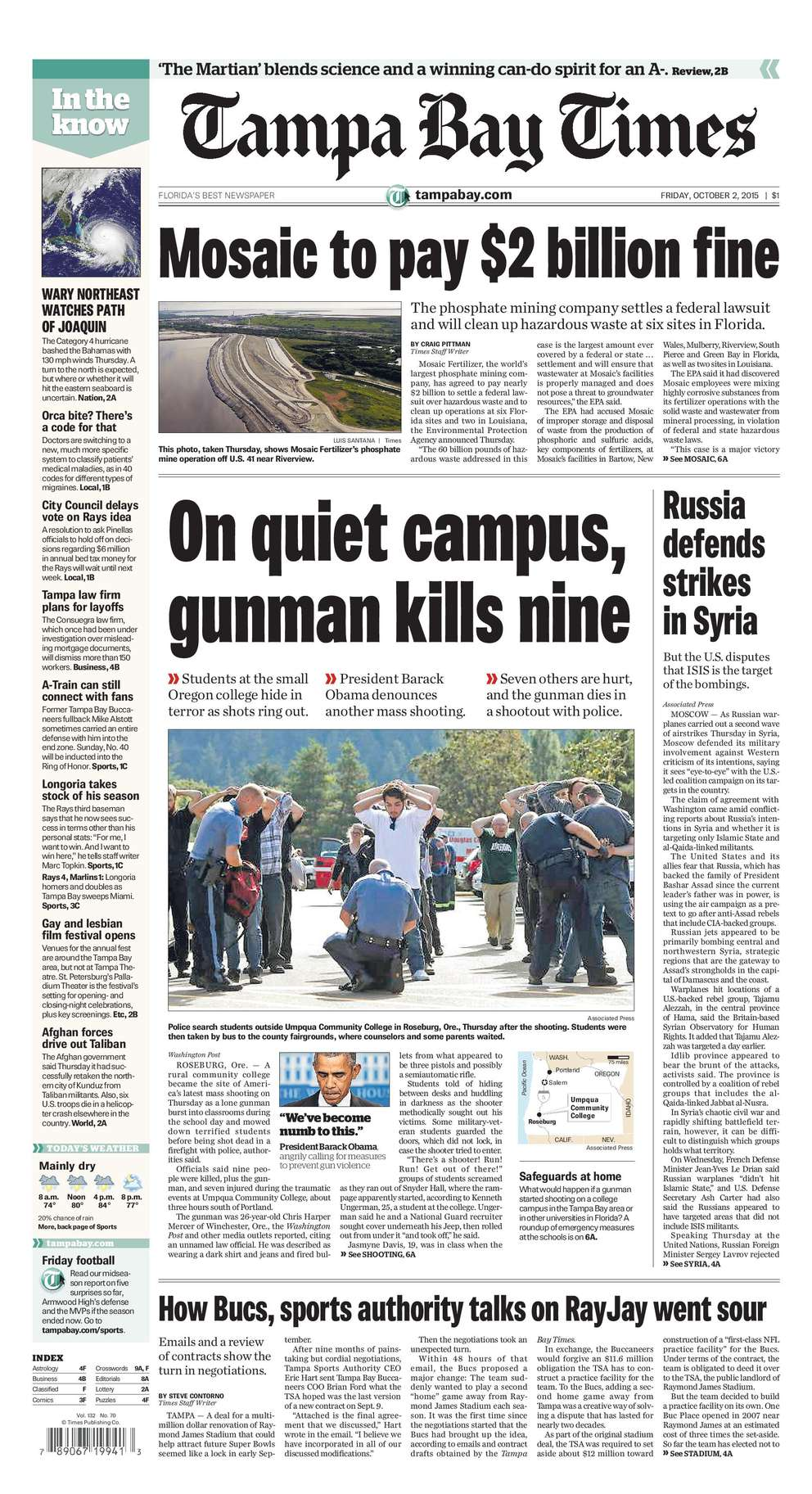 Oct. 1, 2015: 9 killed. A gunman killed nine people at Umpqua Community College in Roseburg, Ore. He was wounded in a shootout with police, then committed suicide.