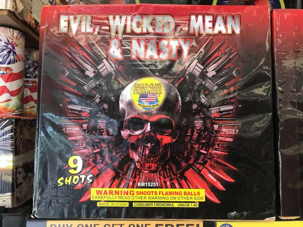 Evil, Wicked Mean & Nasty