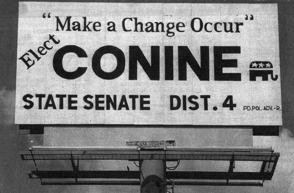 A campaign billboard for ex-Pasco County Republican Party chair Merland Conine when he ran for Florida Senate District 4 in 1991. His arrest started another round of finger-pointing among a divided GOP party at the time. Times (1991)